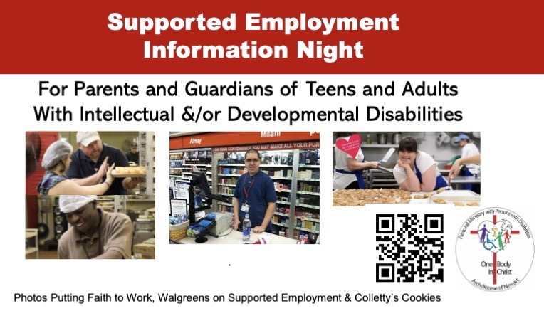 Event Banner: says Supported Employment Information Night for parents and guardians of teens and adults with intellectual and developmental disabilities. It has three pictures of different individuals working: in a kitchen loading a tray of food on a rack, mixing food in a kitchen, in a pharmacy make up department, in a bakery.