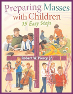 Preparing Masses with Children; 15 Easy Steps